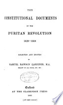 The Constitutional Documents of the Puritan Revolution  1625 1660 Book PDF