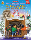 A Christian Teacher's Guide to The Lion, the Witch and the Wardrobe, Grades 2 - 5 ebook