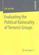 Evaluating the Political Rationality of Terrorist Groups Book