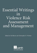Essential Writings in Violence Risk Assessment and Management