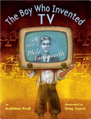 The Boy who Invented TV