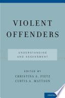 Violent Offenders