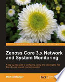Zenoss Core 3 x Network and System Monitoring Book