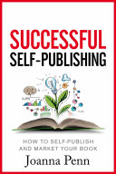 Successful Self Publishing  How to self publish and market