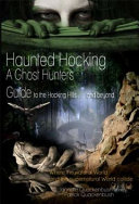 Haunted Hocking a Ghost Hunter s Guide to the Hocking Hills     and Beyond