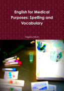 English for Medical Purposes  Spelling and Vocabulary