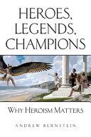 Heroes  Legends  Champions