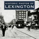Historic Photos of Lexington