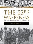 The 23rd Waffen Ss Volunteer Panzer Grenadier Division Nederland