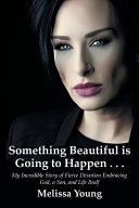 Something Beautiful is Going to Happen . . .