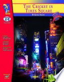 The Cricket in Times Square Lit Link Gr. 4-6