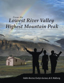 From the Lowest River Valley to the Highest Mountain Peak
