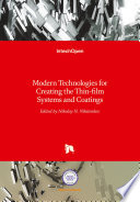 Modern Technologies For Creating The Thin Film Systems And Coatings Book PDF