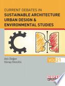Current Debates in Sustainable Architecture  Urban Design   Environmental Studies