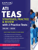 ATI TEAS Strategies, Practice & Review with 2 Practice Tests  : Online + Book