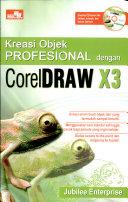 Kreasi Objek Prof. CorelDRAW X3+CD