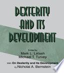 Dexterity and Its Development Book