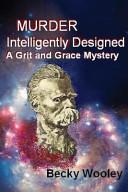 Murder Intelligently Designed