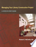 Managing Your Library Construction Project