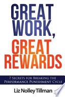 Great Work, Great Rewards