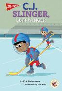 Good Sports C.J. Slinger, Left Winger Pdf