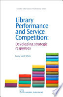 Library Performance And Service Competition Book PDF