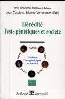Hérédité Tests génétiques et société