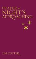 Prayers at Night's Approaching