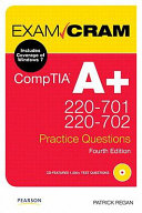CompTIA A+ 220-701 and 220-702 Practice Questions Exam Cram