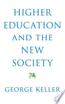 Higher Education and the New Society