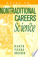 Guide To Nontraditional Careers In Science