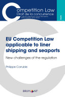 EU Competition Law applicable to liner shipping and seaports