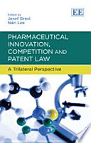 Pharmaceutical Innovation  Competition and Patent Law