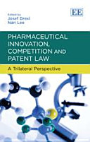 Pharmaceutical Innovation, Competition and Patent Law