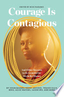 Courage Is Contagious Book