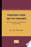 Processed Foods and the Consumer