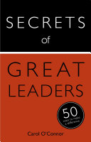 Secrets of Great Leaders: 50 Ways to Make a Difference