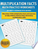 Multiplication Facts Math Worksheet Practice Arithmetic Workbook with Answers  : Daily Practice Guide for Elementary Students