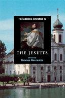 The Cambridge Companion to the Jesuits