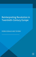 Reinterpreting Revolution in Twentieth Century Europe
