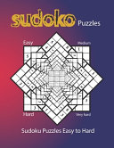 Sudoku Puzzles Easy to Hard
