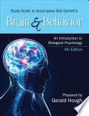 """Study Guide to Accompany Bob Garrett's Brain & Behavior: An Introduction to Biological Psychology"" by Bob Garrett"