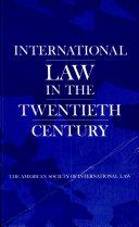 International Law in the Twentieth Century