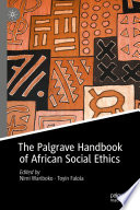 The Palgrave Handbook Of African Social Ethics