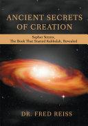 ANCIENT SECRETS OF CREATION