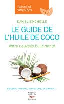 Le Guide de l'huile de coco Pdf/ePub eBook