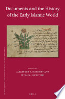 Documents and the History of the Early Islamic World
