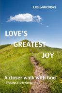Love's Greatest Joy