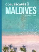 Cool Escapes Maldives