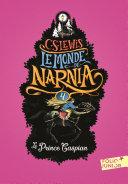 Le Monde de Narnia (Tome 4) - Le prince Caspian
